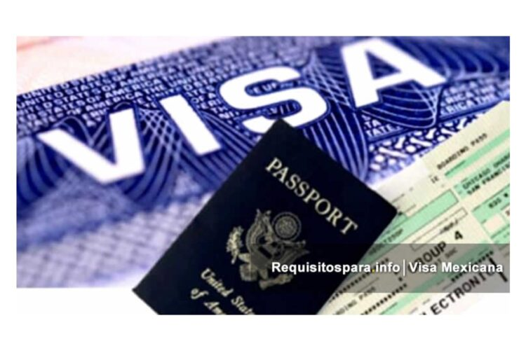 Requisitos para tramitar visa mexicana